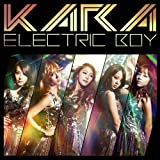 KARA ELECTRIC BOY(+DVD)(ltd.)(TYPE A)