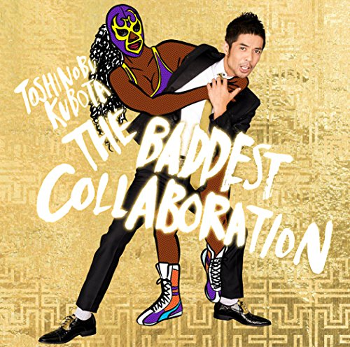 THE BADDEST 〜Collaboration〜-久保田利伸