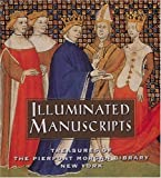 img - for Illuminated Manuscripts: Treasures of the Pierpont Morgan Library New York (Tiny Folio) book / textbook / text book