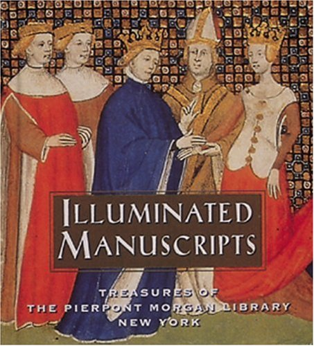 Illuminated Manuscripts: Treasures of the Pierpont Morgan Library New York (Tiny Folio)