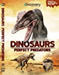 Dinosaurs - Perfect Predators