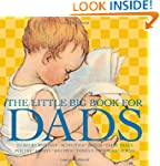 The Little Big Book for Dads, Revised...