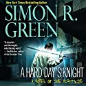 A Hard Day's Knight: Nightside, Book 11 Audiobook by Simon R. Green Narrated by Marc Vietor