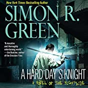A Hard Day's Knight: Nightside, Book 11 | Simon R. Green