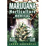 Marijuana Horticulture: The Indoor/outdoor Medical Grower's Bibleby Jorge Cervantes