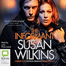 The Informant (       UNABRIDGED) by Susan Wilkins Narrated by Lucy Price-Lewis