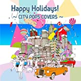Happy Holidays!?CITY POPS COVERS?