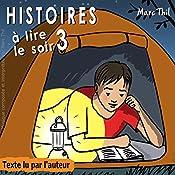 Histoires à lire le soir 3 | Marc Thil