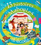 """Afficher """"13 histoires maboules d'école"""""""
