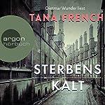Sterbenskalt | Tana French