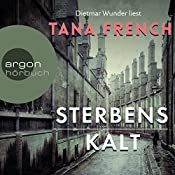 Sterbenskalt | Tana French