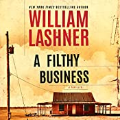 A Filthy Business   [William Lashner]
