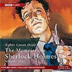 Memoirs of Sherlock Holmes, Volume 1 (Dramatised) | Arthur Conan Doyle