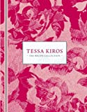 Tessa Kiros: The Recipe Collection