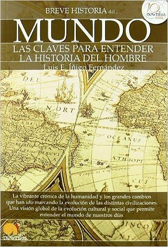 Breve historia del mundo: Descubra la grandeza de las metropolis del mundo medival ISBN-13 9788499671970