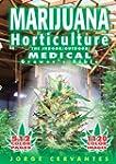 Marijuana Horticulture: The Indoor/Ou...