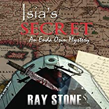 Isia's Secret: An Enda Osin Mystery, Volume 1 (       UNABRIDGED) by Ray Stone Narrated by David Parkinson