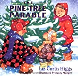 The Pine Tree Parable (0849959306) by Liz Curtis Higgs