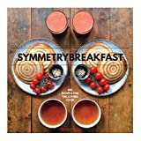 img - for SymmetryBreakfast: 100 Recipes for the Loving Cook book / textbook / text book