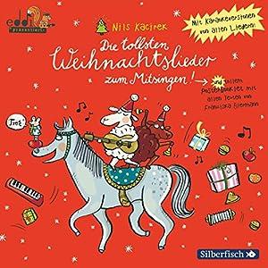 Die tollsten Weihnachtslieder zum Mitsingen Hörbuch
