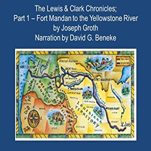 The Lewis & Clark Chronicles, Part 1 Audiobook