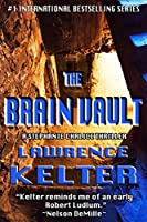The Brain Vault (Stephanie Chalice Thrillers Book 3) (English Edition)
