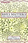 Rhys Matters: New Critical Perspectives