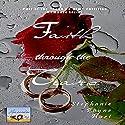 Faith Through The Tears: Lean On Him, Book 2 (       UNABRIDGED) by Stephanie Hurt Narrated by Jay Prichard
