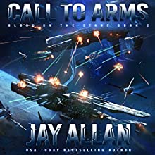 Call to Arms: Blood on the Stars, Book 2 Audiobook by Jay Allan Narrated by Jeffrey Kafer