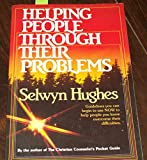 Helping People Through Their Problems (0871232014) by Hughes, Selwyn