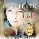 Scattered Links | Michelle Weidenbenner