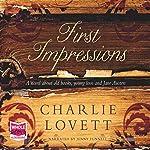 First Impressions   Charlie Lovett