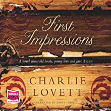 First Impressions (       UNABRIDGED) by Charlie Lovett Narrated by Jenny Funnell
