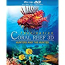 Fascination Coral Reef: Hunters and the Hunted (Blu-ray 3D + Blu-ray)