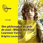 La philo ouverte à tous : Winnie le Phoo | Laurence Vanin