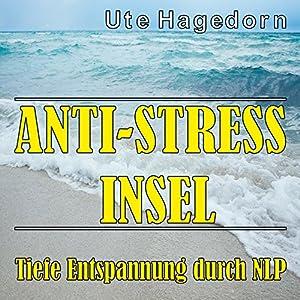 Anti-Stress Insel Hörbuch