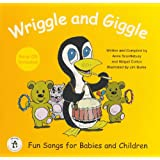 Wriggle and Giggle: Fun Songs for Babies and Childrenby Abigail Cotton
