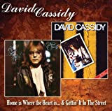 Home Is Where The Heart Is / Gettin' It In The Street David Cassidy