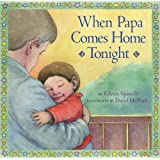 When Papa Comes Home Tonight