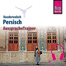 Persisch (Reise Know-How Kauderwelsch AusspracheTrainer) Hörbuch von Mina Djamtorki Gesprochen von: Mina Djamtorki, Elmar Walljasper