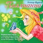 Pollianna [Pollyanna] (audiospektakl') | Eleanor Porter