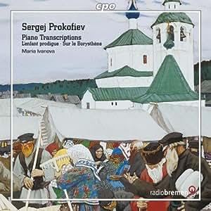 プロコフィエフ:放蕩息子/ドニェプルの岸辺で(作曲家によるバレエ音楽ピアノ編曲)