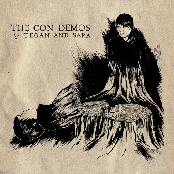 tegan and sara the con demos