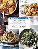Toronto Star Cookbook: More than 150 Diverse and Delicious Recipes Celebrating Ontario