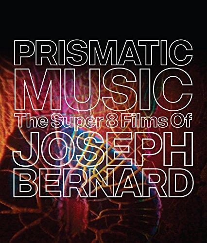 prismatic-music-the-super-8-films-of-joseph-bernard