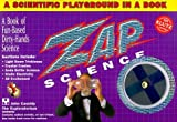 img - for Zap Science: A Scientific Playground in a Book (Klutz) by John Cassidy (1997-10-01) book / textbook / text book
