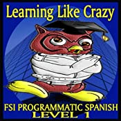 FSI Programmatic Spanish, Level 1 | [Foreign Service Institute]