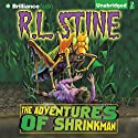 The Adventures of Shrinkman Audiobook by R. L. Stine Narrated by Nick Podehl