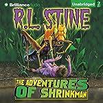 The Adventures of Shrinkman | R. L. Stine