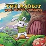 img - for The Rabbit Who Hated Carrots book / textbook / text book